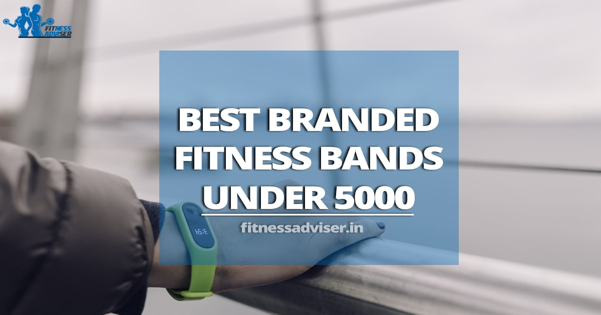 Best-Fitness-Band-Under-5000